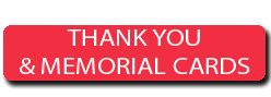 THANK YOU AND MEMORIAL CARDS